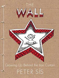 The Wall Growing Up Behind Iron Curtain Peter Sis If You Are After A Shorter Illustrated Insight Into Life This Wonderful